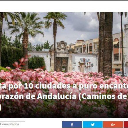 Una ruta por diez ciudades a puro encanto en el corazón de Andalucía