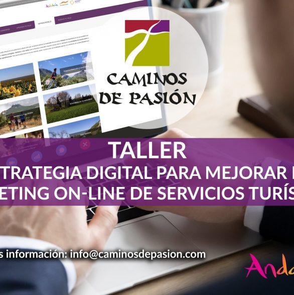 Caminos de Pasión organiza un de taller de estrategia digital para mejorar el marketing on-line de servicios turísticos