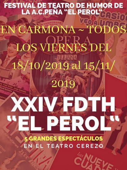XXIV Festival de Teatro de Humor «El Perol», Carmona