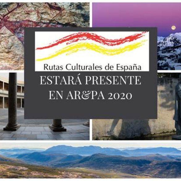 Rutas Culturales de España estará presente en AR&PA 2020