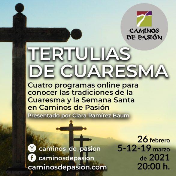 Tertulias de Cuaresma': el programa  con el que adentrarte en las costumbres y tradiciones propias de la Cuaresma y Semana Santa en la ruta Caminos de Pasión