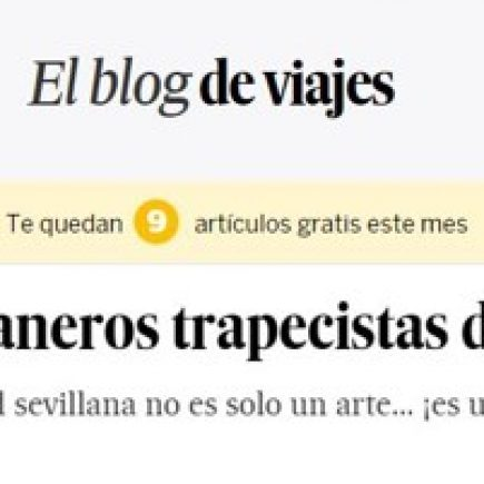 Reportaje de los campaneros trapecistas de Utrera en Blog Viajero de El país, 2020